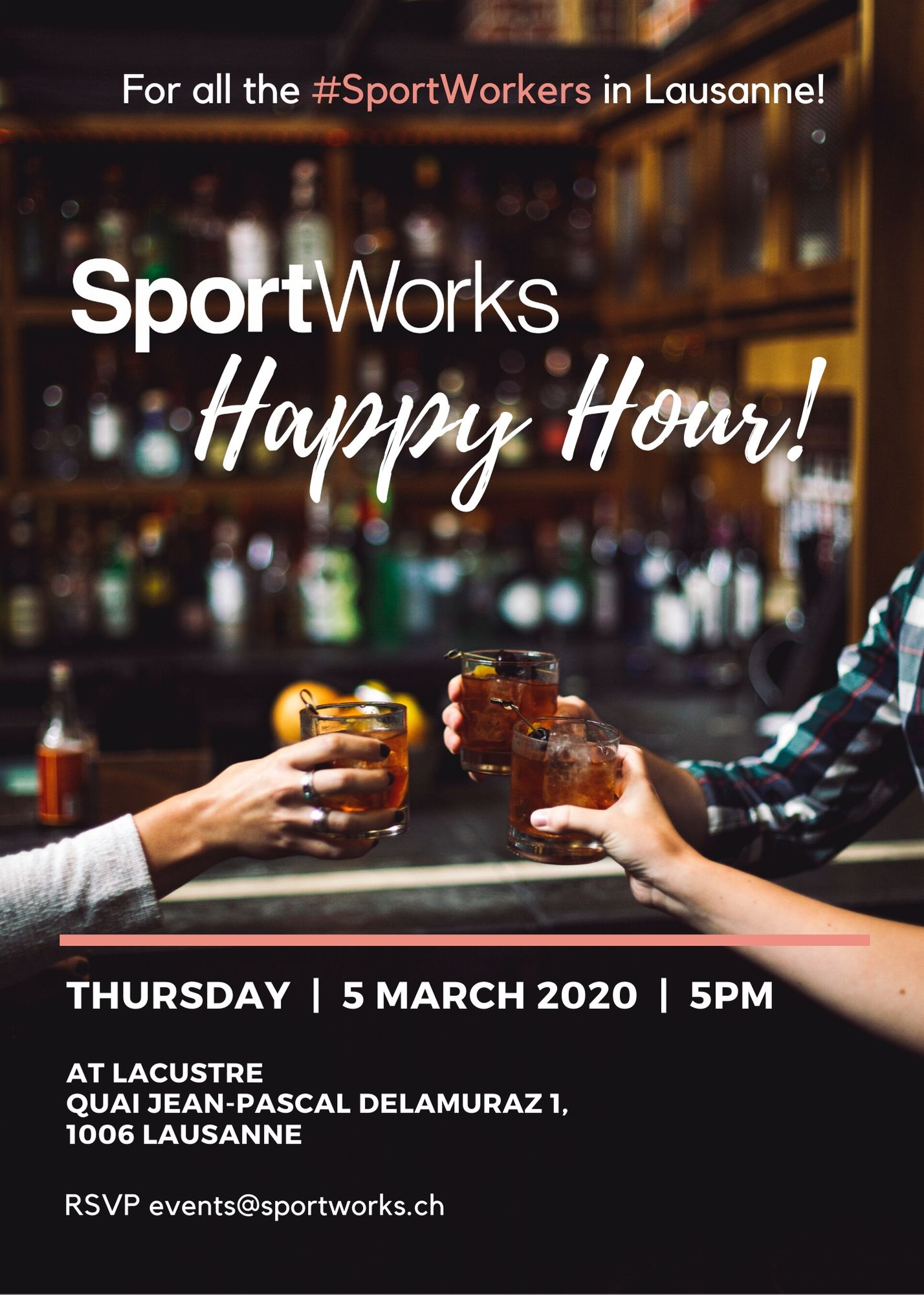 SportWorks Happy Hour event in Lausanne for al the SportWorkers on Thursday March 5th 5pm cheers beer wine