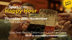 SportWorks Happy Hour Event 25 November Lausanne